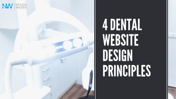 4 Principles of Dental Website Design Article Cover