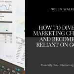 Diversify Marketing Channels