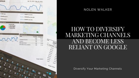 Diversify Marketing Channels