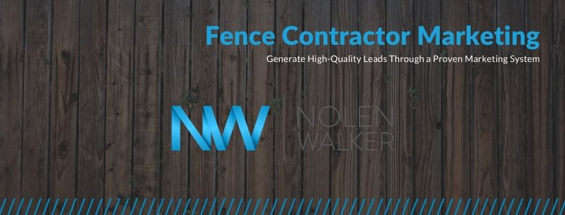Fence Contractor Marketing
