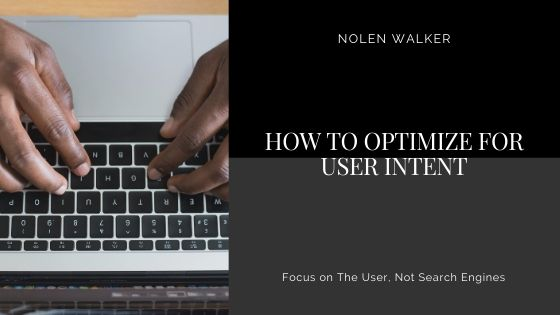 How To Optimize for User Intent