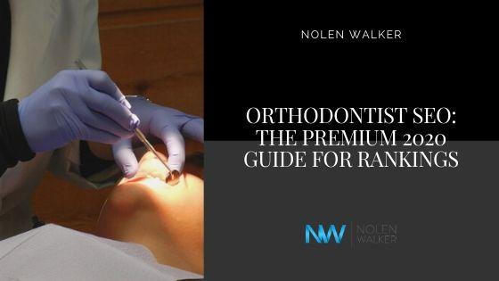 Orthodontist SEO