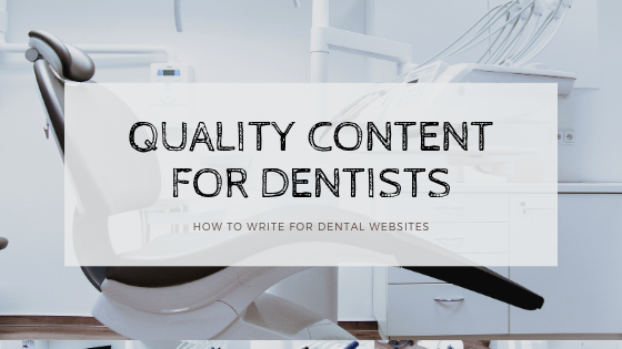 Quality Content for Dentists Article Graphic