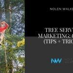 Tree Service Marketing