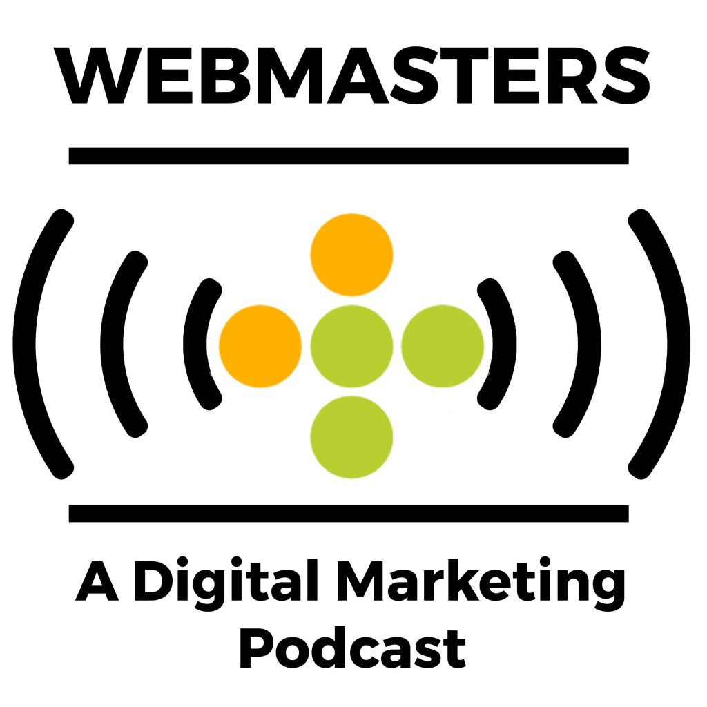 Webmasters Digital Marketing Podcast Cover Art