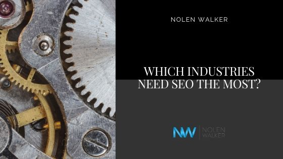 Which Industries Need SEO Blog Cover